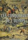 Les Conquerants De L'Olympe. Naissance Du Sport Moderne