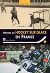 Livres - Histoire du hockey-sur-glace en France