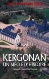 Kergonan, un siecle d'histoire