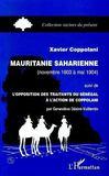 Mauritanie Saharienne : Novembre 1903 A Mai 1904 ; L'Opposition Des Traitants Du Senegal A L'Action De Coppolani