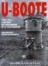Livres - U-bocote ; 1935-1945 l'histoire des sous-marins de la kriegsmarine