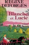 Livres - Blanche et Lucie