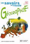 Géographie ; cycle 3 ; livre de l'élève