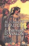 Livres - Le cycle d'Avalon.. 4. La prtresse d'Avalon