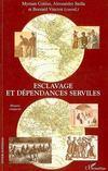 Esclavage et dépendances serviles
