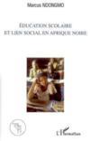 Éducation scolaire et lien social en afrique noire