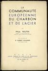 LA COMMUNAUTÉ EUROPÉENNE DU CHARBON ET DE L'ACIER, Préface de Robert Schuman