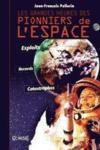 Les grandes heures des pionniers de l'espace ; exploits, records, catastrophes