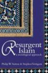 Livres - Resurgent Islam: A Sociological Approach