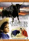DVD &amp; Blu-ray - Les Clameurs Se Sont Tues