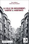 La ville en mouvement : habitat et habitants