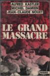 Le Grand Massacre