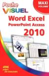 Word, Excel, Powerpoint, Access, Outlook 2010 ; maxi volume