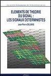 Livres - Elements De Theorie Du Signal Les Signaux Deterministes