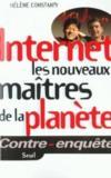 Internet, les nouveaux maitres de la planete