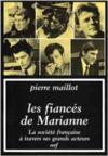 Les fiancés de Marianne - La société française à travers ses grands acteurs