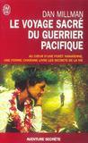 Livres - Le voyage sacre du guerrier pacifique