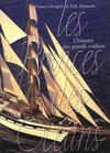 Les Princes Des Oceans, L'histoire Des Grands Voiliers