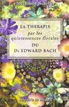 Pratique des quitessences florales du docteur bach