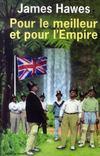 Livres - Pour Le Meilleur Et Pour L'Empire