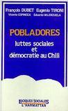 Pobladores Luttes Sociales Et Democratie Au Chili