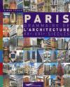 Paris ; grammaire de l'architecture XX-XXI siècles