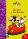The fair ; la fête foraine