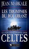 La gde epopee des celtes t4 triomphes