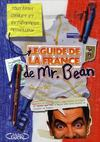 Livres - Le guide de la france de mr bean