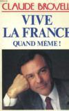 Vive La France Quand Meme !