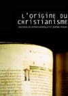 DVD & Blu-ray - L'Origine Du Christianisme