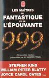 999 Les Maitres Du Fantastique Et De L'Epouvante
