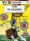 Livres - The Bluecoats T.3 ; The Skyriders