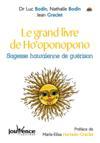 Le grand livre de ho'oponopono ; sagesse hawaïenne de guérison
