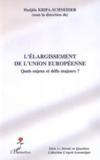 L'élargissement de l'union européenne ; quels enjeux et défis majeurs ?