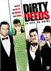 DVD & Blu-ray - Dirty Deeds - La Cité Du Crime