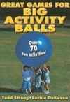 Livres - Great Games for Big Activity Balls