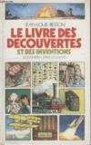 Le Livre Des Decouvertes Et Des Inventions