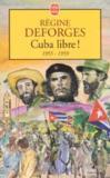 Livres - Cuba Libre !