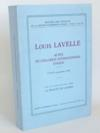 Livres - Louis Lavelle. Actes du colloque international d'Agen (27-28-29 septembre 1985)