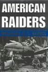 Livres - American Raiders : The Race To Capture The Luftwaffe'S Secrets