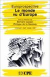 Europrospective. Le monde vu d'Europe
