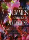 Quelques femmes célèbres en Bourgogne