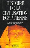 Livres - Histoire De La Civilisation gyptienne. Des Origines  La Conqute D'Alexandre