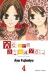 Livres - We are always... t.4