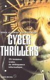Cyber thrillers. 35 histoires vraies de délinquance informatique