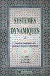 Systèmes dynamiques t.2 ; analyse régionale des systèmes linéaires distribués