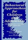 Livres - Behavioral Approaches for Children and Adolescents