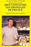 Bien Connaître Les Fromages De France