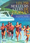 Les deux cent-cinquante meilleurs clubs de vacances